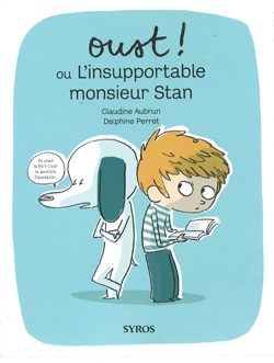 Oust ! ou L'insuportable monsieur Stan