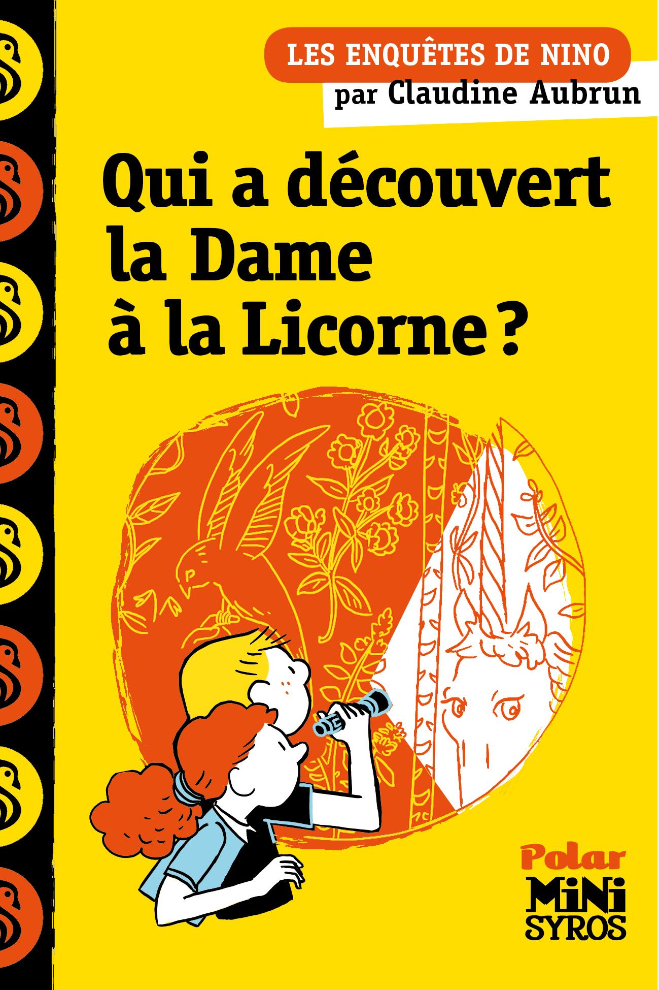 Qui a découvert la Dame à la licorne ?